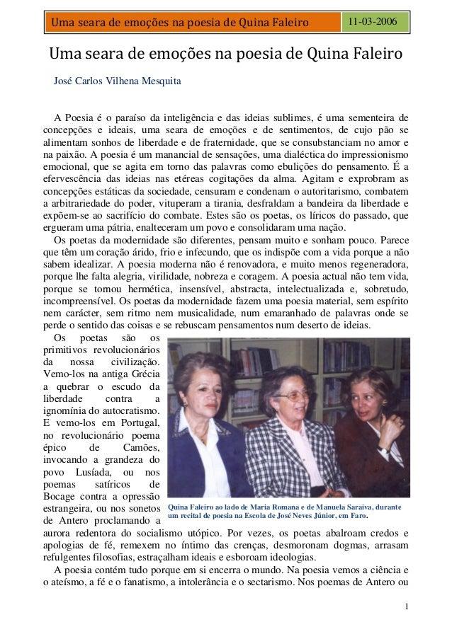 1Uma seara de emoções na poesia de Quina Faleiro 11-03-2006Uma seara de emoções na poesia de Quina FaleiroJosé Carlos Vilh...