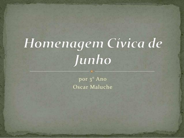 por 3° Ano Oscar Maluche