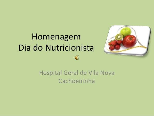 Homenagem  Dia do Nutricionista  Hospital Geral de Vila Nova  Cachoeirinha