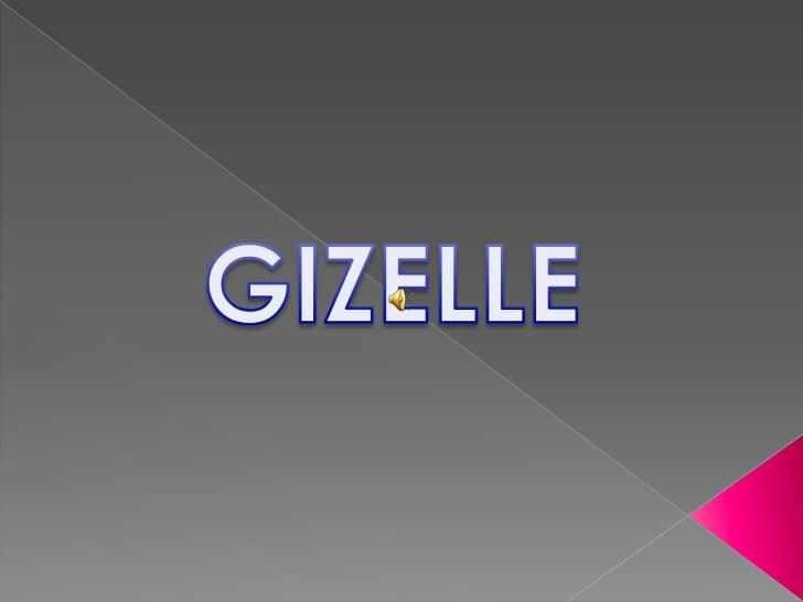 GIZELLE<br />
