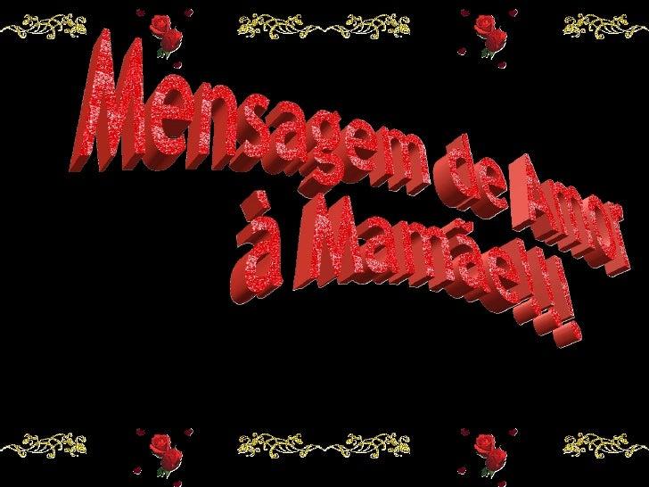 Mensagens Slides Feliz Dia Das Maes: Homenagens Pps-dia-das-maes-mensagens-de-amor-a-mamae