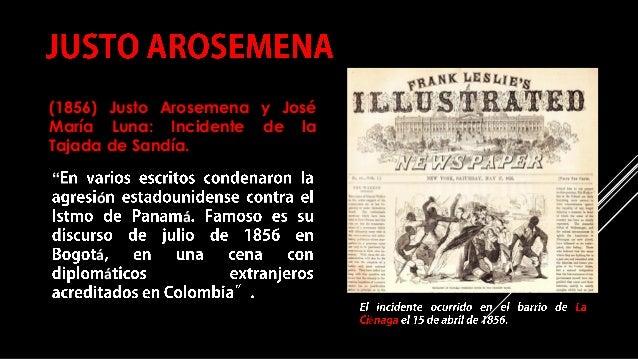 """COMPILACIÓN E EDICIÓN_ JULIANA VILLAMONTE E ALSOLA 56 """" ó á á á (1856) Justo Arosemena y José María Luna: Incidente de la ..."""