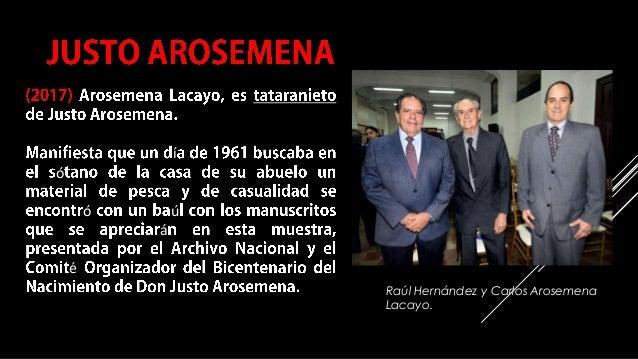 COMPILACIÓN E EDICIÓN_ JULIANA VILLAMONTE E ALSOLA 71 í ó ó ú á é Raúl Hernández y Carlos Arosemena Lacayo.