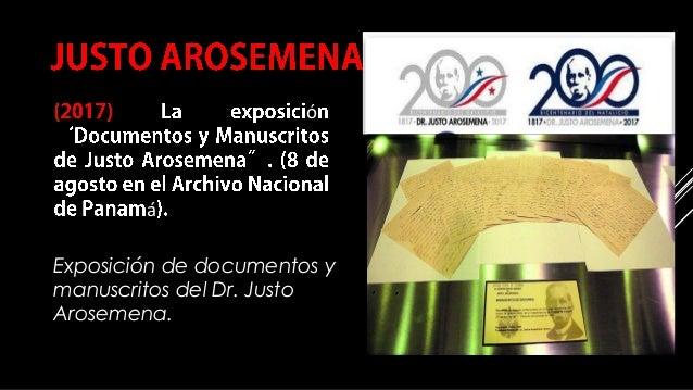 Exposición de documentos y manuscritos del Dr. Justo Arosemena. COMPILACIÓN E EDICIÓN_ JULIANA VILLAMONTE E ALSOLA 73 ó á