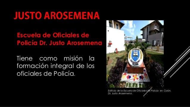 COMPILACIÓN E EDICIÓN_ JULIANA VILLAMONTE E ALSOLA 74 Tiene como misión la formación integral de los oficiales de Policía....