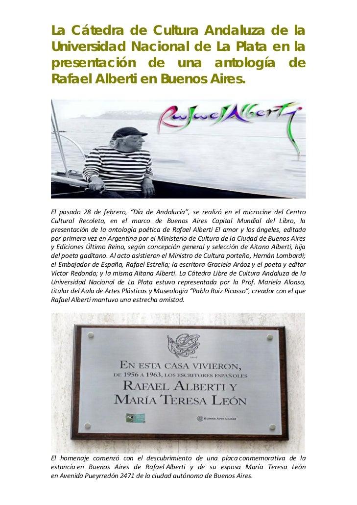 La Cátedra de Cultura Andaluza de laUniversidad Nacional de La Plata en lapresentación de una antología deRafael Alberti e...