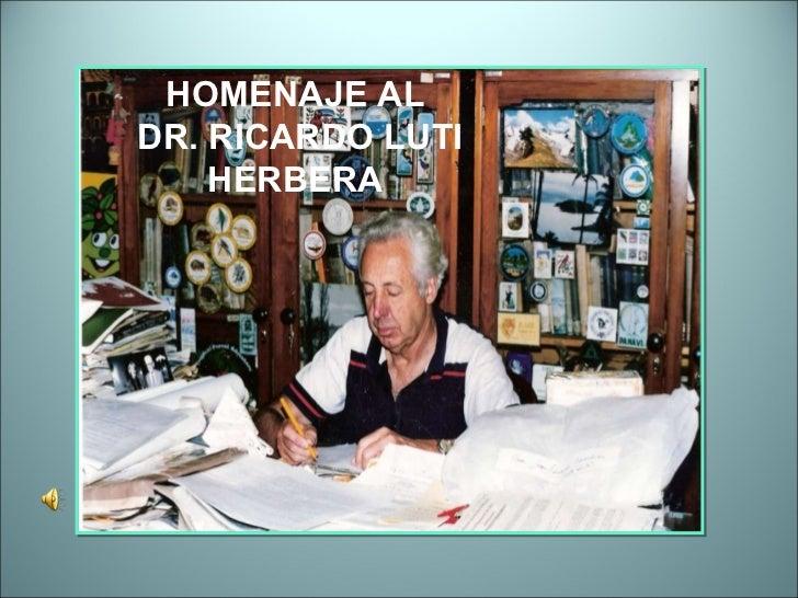 HOMENAJE AL DR. RICARDO LUTI HERBERA
