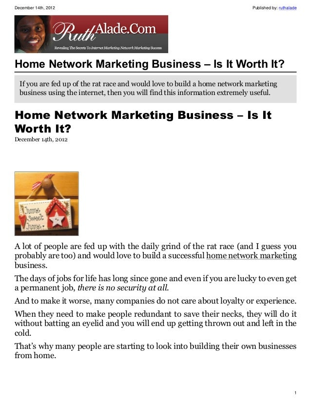 December 14th, 2012                                                         Published by: ruthaladeHome Network Marketing ...