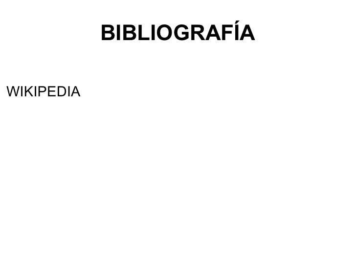BIBLIOGRAFÍA WIKIPEDIA