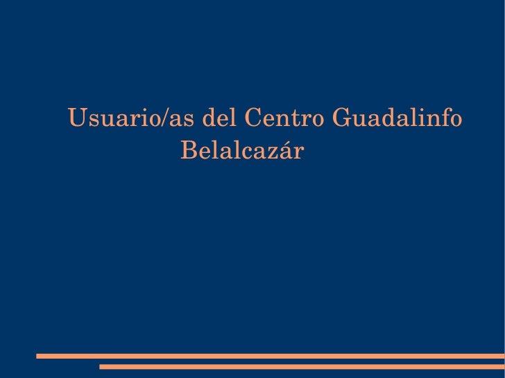 Usuario/as del Centro Guadalinfo  Belalcazár