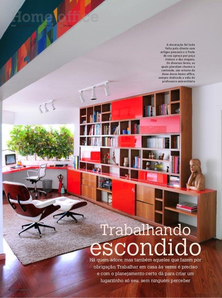 Home office TexTo Fernanda emmerick   FoTos sidney doll   arTe BeTh niTo                                                  ...