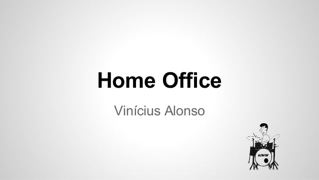Home Office Vinícius Alonso