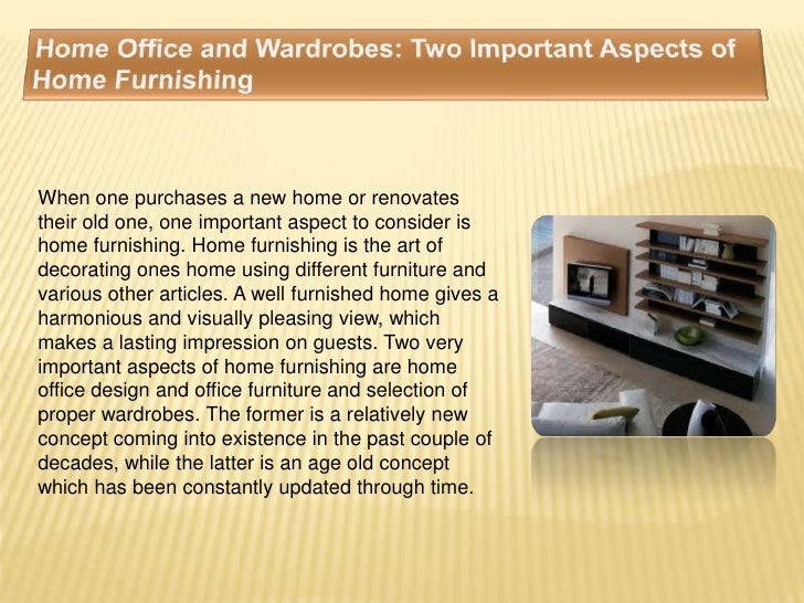 When one purchases a new home or renovatestheir old one, one important aspect to consider ishome furnishing. Home furnishi...