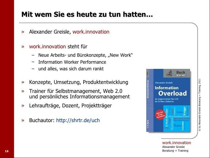 Mit wem Sie es heute zu tun hatten…     » Alexander Greisle, work.innovation     » work.innovation steht für         – Neu...