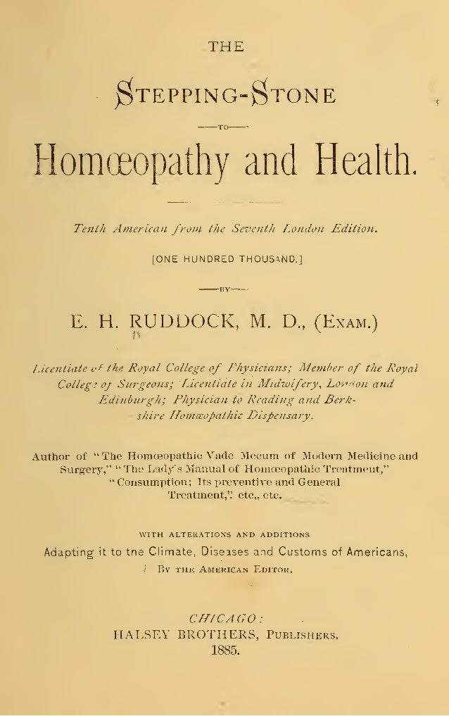THE $TEPPING-$TONE TO Homoeopathy and Health. Tenth American from the Seventh London Edition. [ONE HUNDRED THOUSAND.] E. H...
