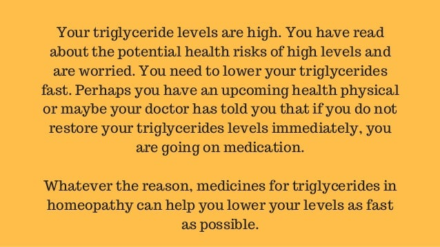 Homeopathy can help you keep your triglyceride levels low