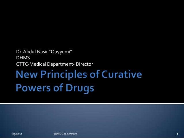 "Dr. Abdul Nasir ""Qayyumi""   DHMS   CTTC-Medical Department- Director6/5/2012           HIMS Cooperative    1"