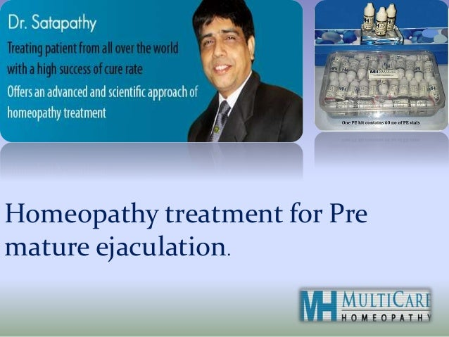 Homeopathy treatment for Pre mature ejaculation.