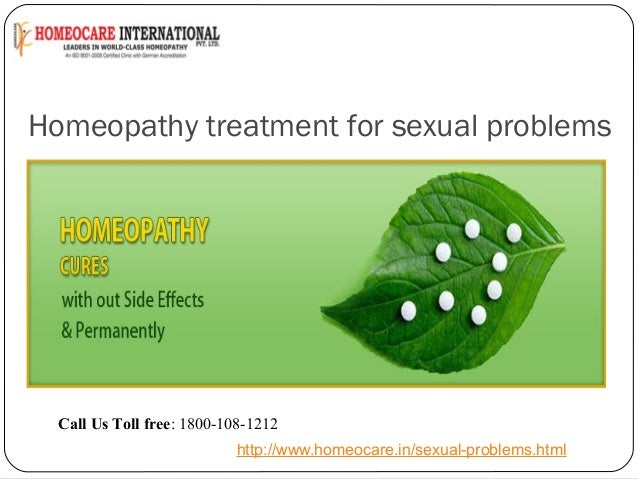 Homeopathy treatment for sexual problems  Call Us Toll free: 1800-108-1212 http://www.homeocare.in/sexual-problems.html