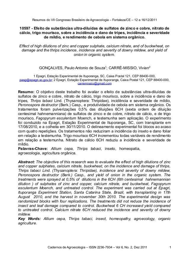 Resumos do VII Congresso Brasileiro de Agroecologia – Fortaleza/CE – 12 a 16/12/2011 10597 - Efeito de substâncias ultra-d...