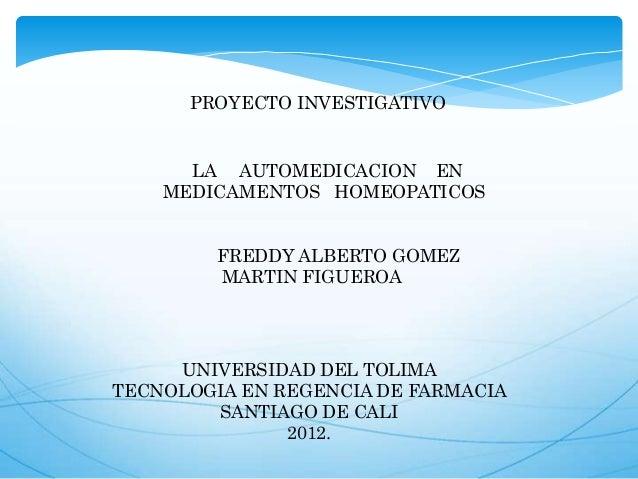 UNIVERSIDAD DEL TOLIMATECNOLOGIA EN REGENCIA DE FARMACIASANTIAGO DE CALI2012.FREDDY ALBERTO GOMEZMARTIN FIGUEROALA AUTOMED...