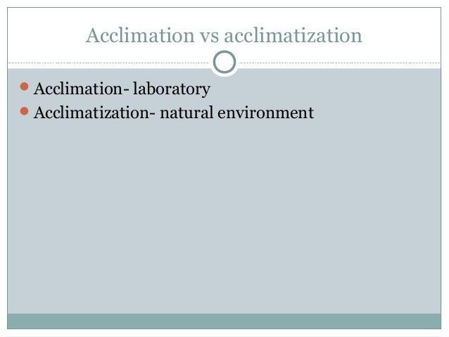 Acclimatization vs acclimation