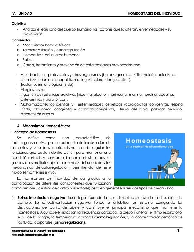 IV. UNIDAD HOMEOSTASIS DEL INDIVIDUOProfesor Miguel González Mendoza 1Biología Duodécimo Año 2013Objetivo- Analizar el equ...