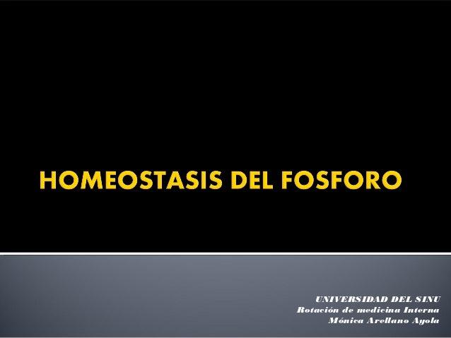 UNIVERSIDAD DEL SINURotación de medicina Interna      Mónica Arellano Ayola