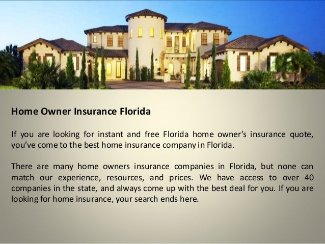 Home Insurance Florida >> Home Owner Insurance Florida