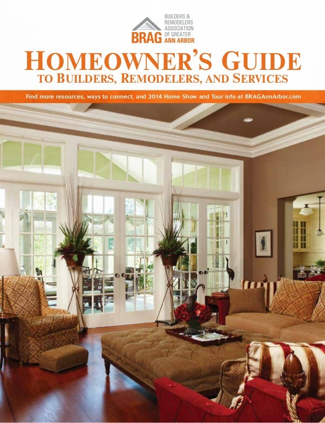 Homeowner's Guide to Builders, Remodelers, and Services Find more resources, ways to connect, and 2014 Home Show and Tour ...