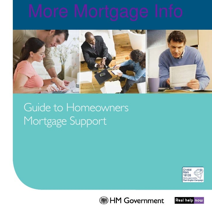 More Mortgage Info     Guide to Homeowners Mortgage Support