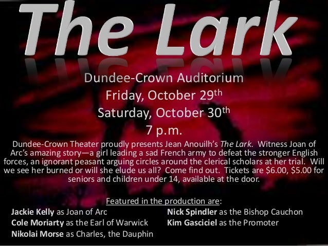 Dundee-Crown Auditorium Friday, October 29th Saturday, October 30th 7 p.m. Dundee-Crown Theater proudly presents Jean Anou...