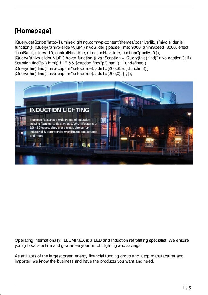 "[Homepage]jQuery.getScript(""http://illuminexlighting.com/wp-content/themes/positive/lib/js/nivo.slider.js"",function(){ jQu..."