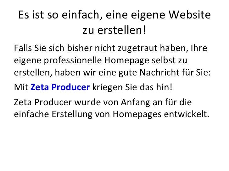 Es ist so einfach, eine eigene Website zu erstellen! <ul><li>Falls Sie sich bisher nicht zugetraut haben, Ihre eigene prof...
