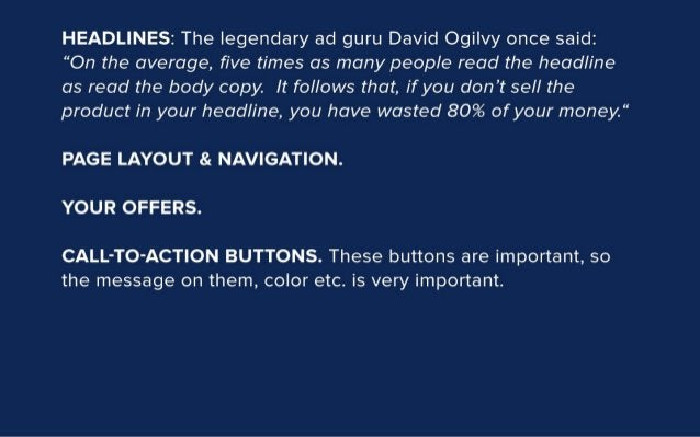 """HEADLINES:  The legendary ad guru David Ogilvy once said:  """"On the average,  five times as many people read the headline as..."""