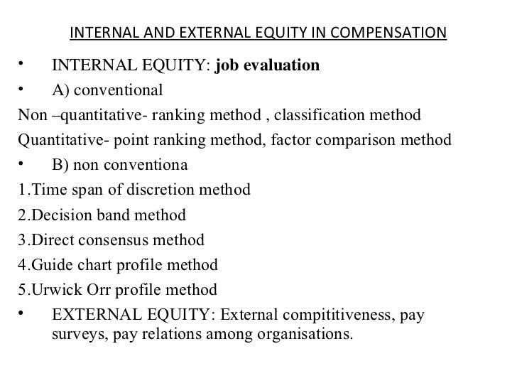 internal and external equity compensation Factors within a company must also be taken into consideration when you're  addressing compensation issues internal equity seeks to place.