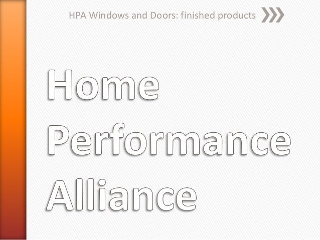 HPA Windows and Doors: finished products