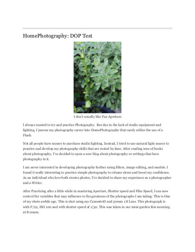 HomePhotography: DOP Test I don't usually like F22 Aperture I always wanted to try and practice Photography. But due to th...