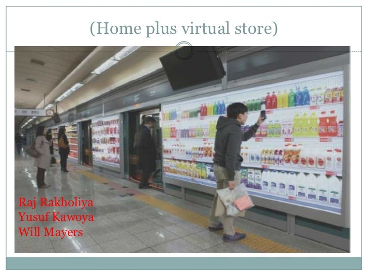 (Home plus virtual store)Raj RakholiyaYusuf KawoyaWill Mayers
