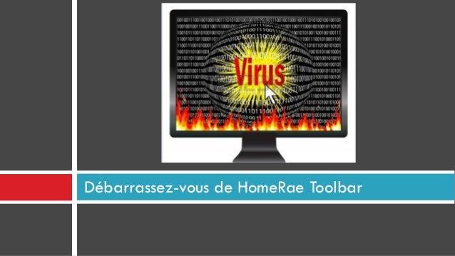 Débarrassez-vous de HomeRae Toolbar