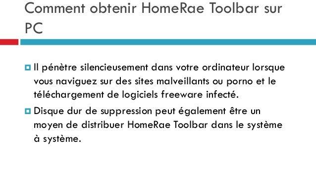 Comment obtenir HomeRae Toolbar sur PC  Il  pénètre silencieusement dans votre ordinateur lorsque vous naviguez sur des s...