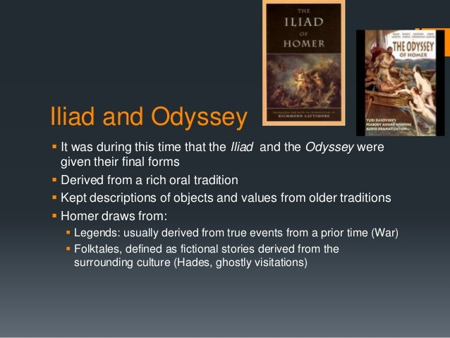 Why are the iliad and the odyssey important to ancient greek civilization?