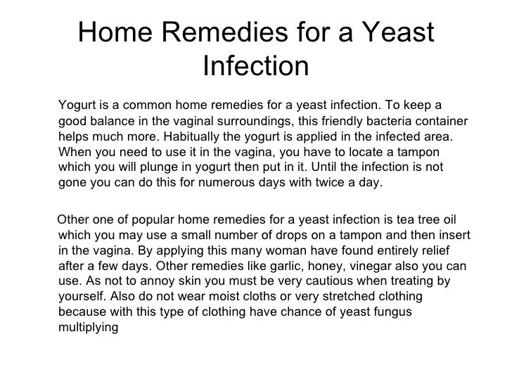 Home remedies for a yeast infection for Exterior yeast infection