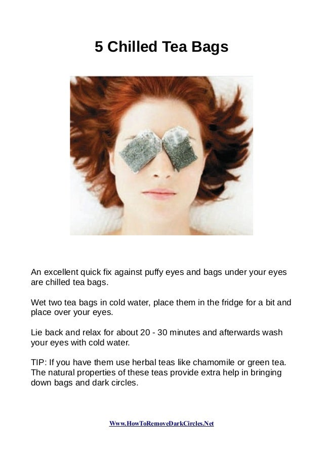 How To Get Rid Of Dark Circles And Bags Under Eyes Natural