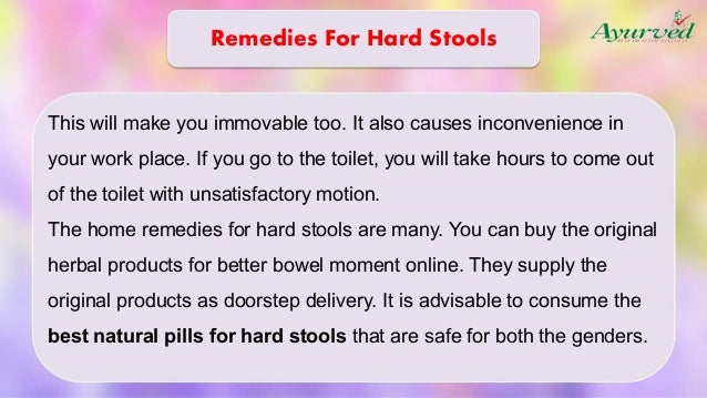 Home Remedies For Hard Stools That Is Safe Herbal Treatment
