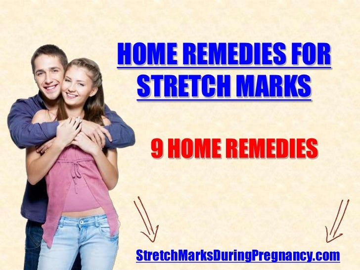 HOME REMEDIES FOR STRETCH MARKS   9 HOME REMEDIES StretchMarksDuringPregnancy.com