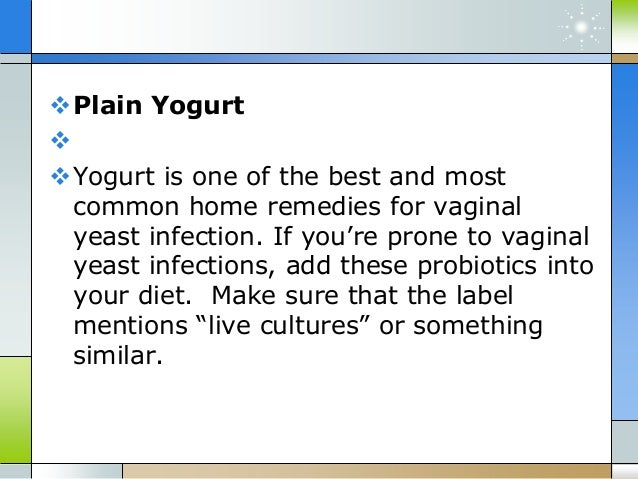 Home remedies for vaginal yeast infection