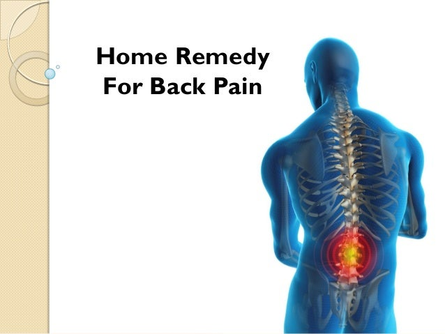 home remedies for back pain home remedy for back 30850