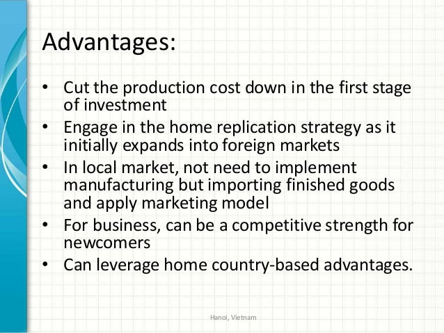 home replication strategy examples International business strategy_Home replication strategy