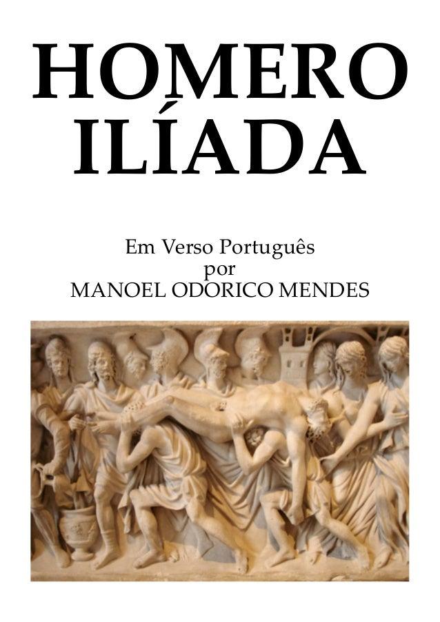 HOMERO ILÍADA   Em Verso Português          porMANOEL ODORICO MENDES